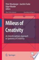 Milieus of Creativity