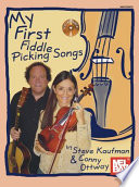 My First Fiddle Picking Songs