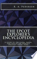 The Epcot Explorer s Encyclopedia
