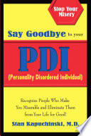 Say Goodbye to Your PDI  Personality Disordered Individuals