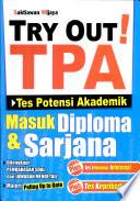 Try Out! TPA, Tes Potensi Akademik Masuk Diploma dan Sarjana