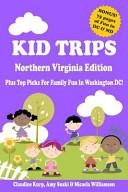 Kid Trips Northern Virginia