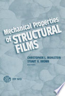 Mechanical Properties of Structural Films