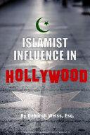 Islamist Influence in Hollywood