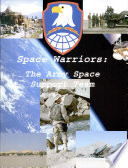Space Warriors  The Army Space Support Team