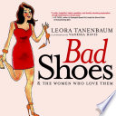 Bad Shoes   The Women Who Love Them
