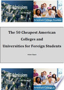 The 50 cheapest American colleges and universities for foreign students