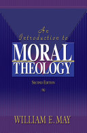 An Introduction To Moral Theology  2nd Edition