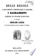 Delle regole a rettamente amministrare e ricevere i Sacramenti
