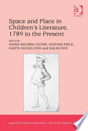 Space And Place In Children S Literature 1789 To The Present book