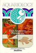 Fish Anatomy Physiology And Nutrition book