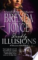 Deadly Illusions  Mills   Boon M B   A Francesca Cahill Novel  Book 1