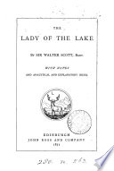 The lady of the lake  With notes and analytical and explanatory index