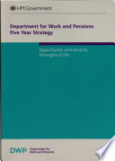 Department for Work and Pensions Five Year Strategy To Provide Support From The