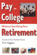 Pay for College Without Sacrificing Your Retirement