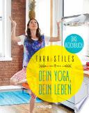 Dein Yoga  dein Leben  Das Kochbuch