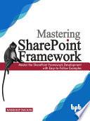 Mastering Sharepoint Framework