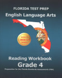 Florida Test Prep English Language Arts Reading Workbook Grade 4