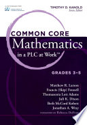 "Common Core Mathematics in a PLC at Workâ""¢, Grades 3-5"