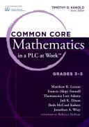 "Common Core Mathematics in a PLC at Workâ""¢, Grades 3-5"