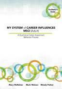 My System Of Career Influences Msci Adult Facilitator S Guide
