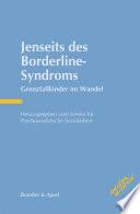 Jenseits des Borderline-Syndroms