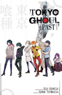 Tokyo Ghoul: Past : were reports of ghouls lurking among the...