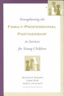 Strengthening the Family professional Partnership in Services for Young Children