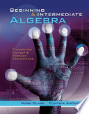 Beginning and Intermediate Algebra  Connecting Concepts Through Applications