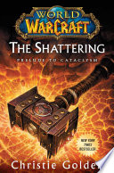 World of Warcraft  The Shattering