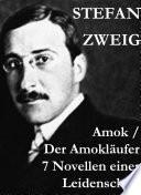 Amok   Der Amokl  ufer  7 Novellen einer Leidenschaft