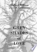 Grey Shades of Love
