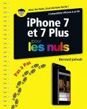 iPhone 7 et 7 Plus pas    pas pour les Nuls