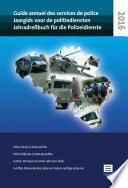 Jaargids voor de Politiediensten - Guide Annuel des Services de Police - Jahradressbuch für die Polizeidienste - 2016