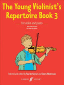 The Young Violinist's Repertoire Book 3 The Established Repertoire For The