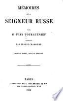 Mémoires d'un seigneur russe ... Traduit par Ernest Charrière. Nouvelle édition, revue et completée