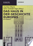 Das Haus in der Geschichte Europas