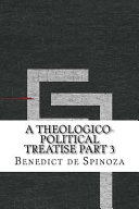 A Theologico Political Treatise Part 3