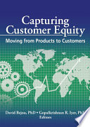 Capturing Customer Equity