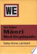 New Zealand M  ori Word Encyclopedia
