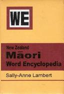 New Zealand Māori Word Encyclopedia