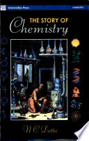 The Story of Chemistry Are Largely Ignorant Of It