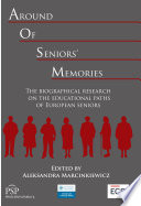 Around of seniors' memories. The biographical research on the educational paths of European seniors