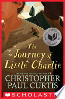 The Journey Of Little Charlie National Book Award Finalist