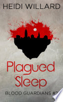Plagued Sleep  Blood Guardians  2