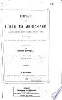 Beiträge zur Alterthumskunde Russlands, hauptsächlich aus den Berichten der griechischen und lateinischen Schriftsteller zusammengestellt von E. Bonnell