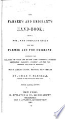 The Farmer s and Emigrant s Hand book