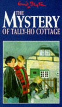 Enid Blyton s The Mystery of Tally Ho Cottage