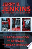The Precinct 11 Collection  The Brotherhood   The Betrayal   The Breakthrough