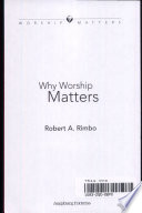 Ebook Why Worship Matters Epub Robert A. Rimbo Apps Read Mobile